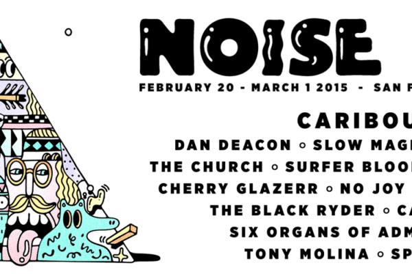 Noise Pop 2015 Lineup Initial