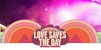 Love Saves The Day 2016 The Mfw Music Festival Guide