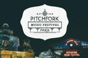 Pitchfork Festival Paris Announces 2016 Dates!