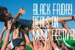Black Friday Deals for 39 Music Festivals Across the World